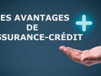 Les avantages de l'assurance crédit