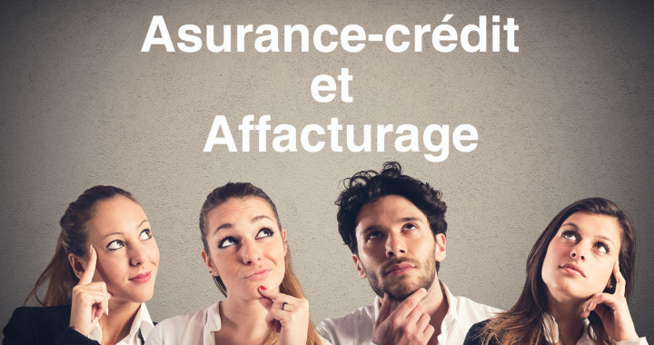 Assureur crédit concurrent société affacturage